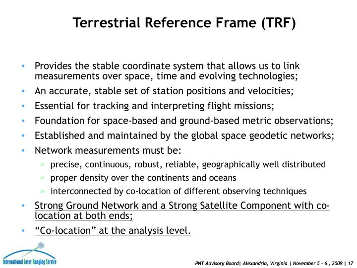 Provides the stable coordinate system that allows us to link measurements over space, time and evolving technologies;