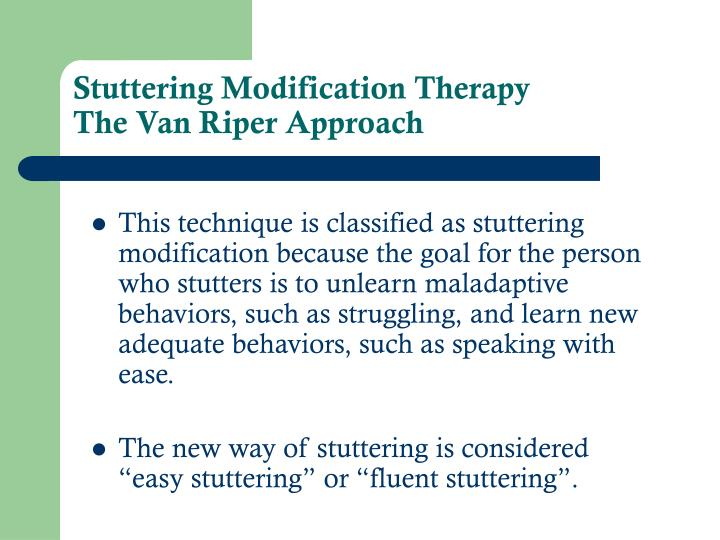 stuttering modification therapy the van riper approach n.