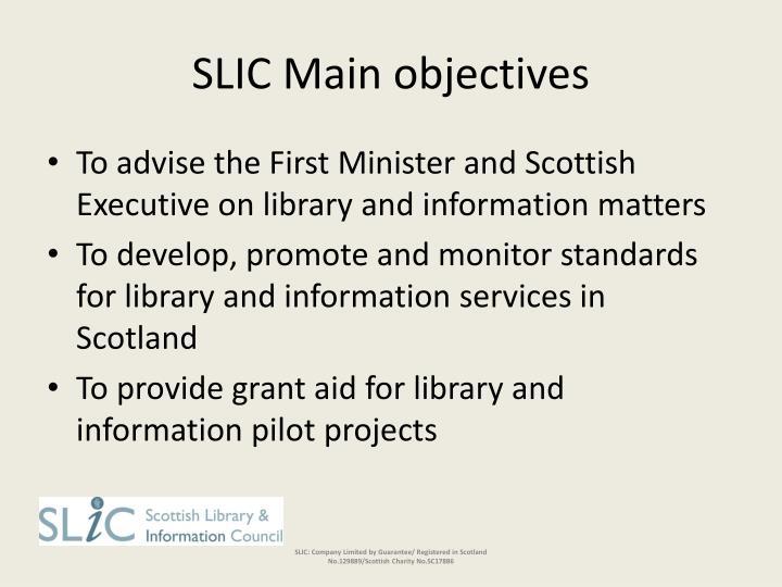 Slic main objectives