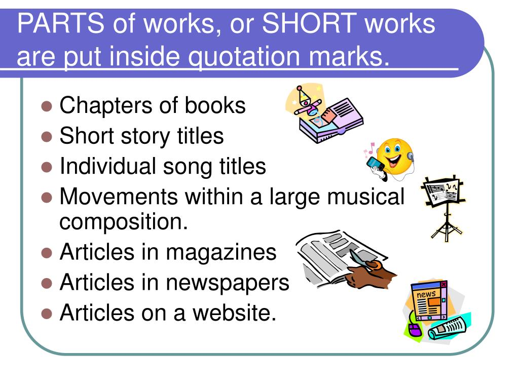 PPT - Titles of COMPLETE works get either underlined or ...