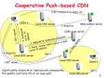 cooperative push based cdn