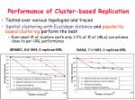 performance of cluster based replication