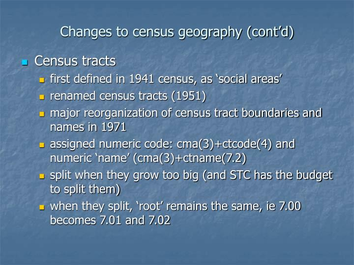 Changes to census geography (cont'd)