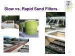 slow vs rapid sand filters