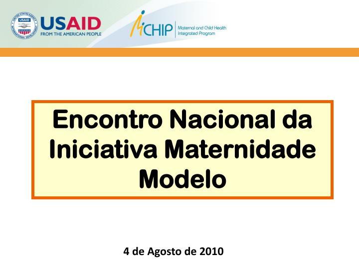Encontro Nacional da Iniciativa Maternidade Modelo