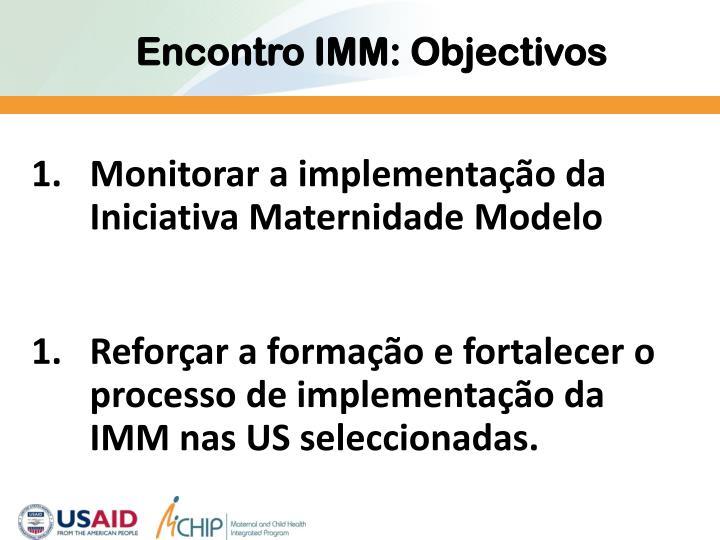 Encontro IMM: Objectivos
