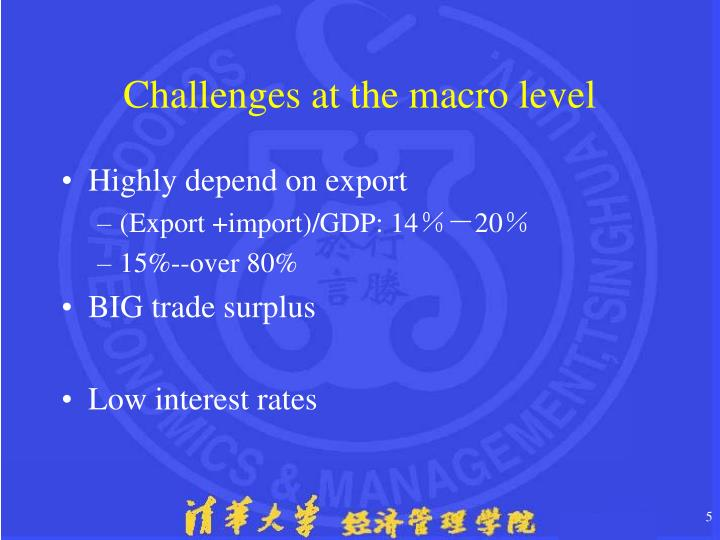 Challenges at the macro level
