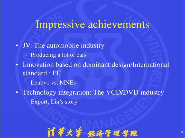 Impressive achievements