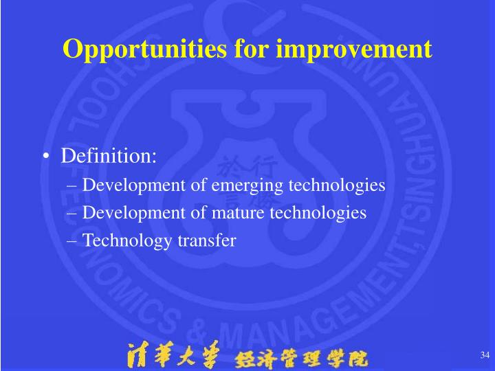 Opportunities for improvement