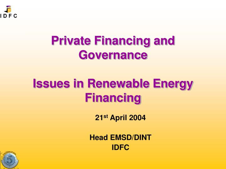 private financing and governance issues in renewable energy financing n.