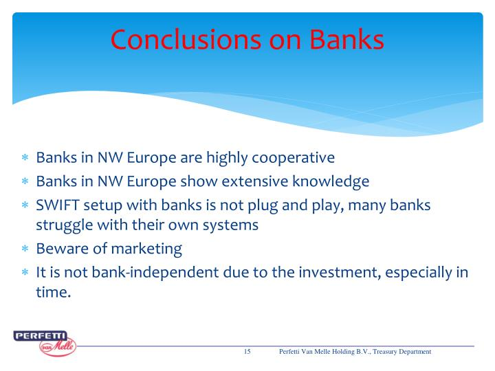 Conclusions on Banks
