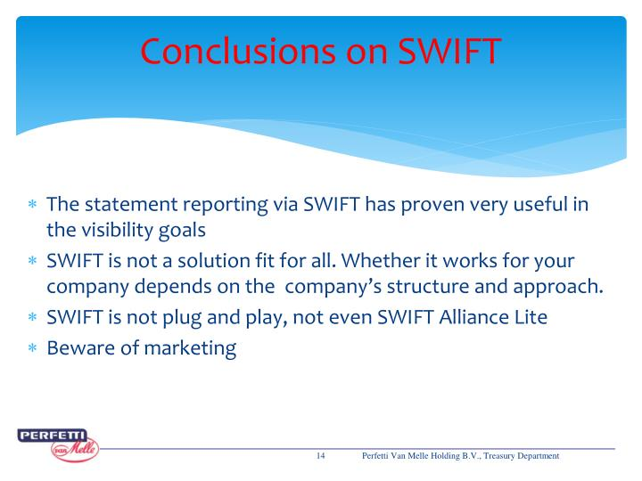 Conclusions on SWIFT