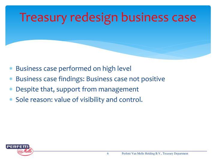 Treasury redesign business case