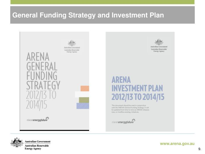 General Funding Strategy and Investment Plan