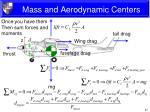 mass and aerodynamic centers11