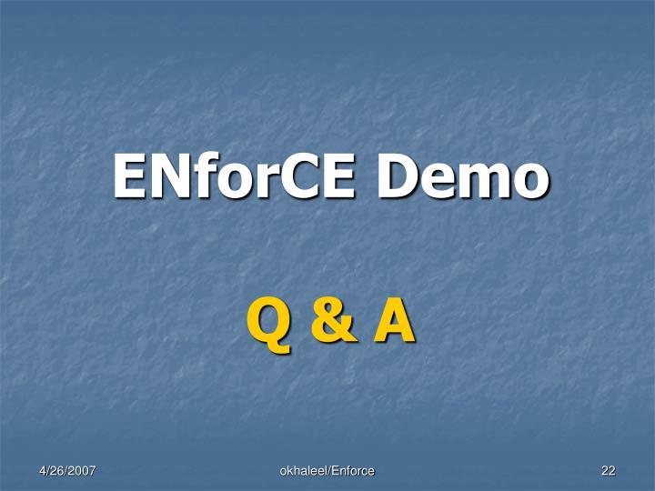 ENforCE Demo