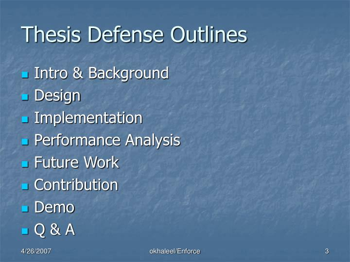 Thesis defense outlines
