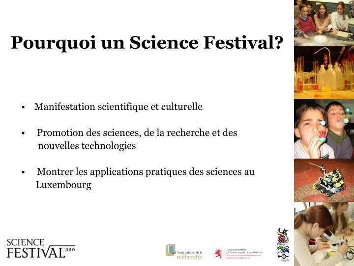 Pourquoi un science festival