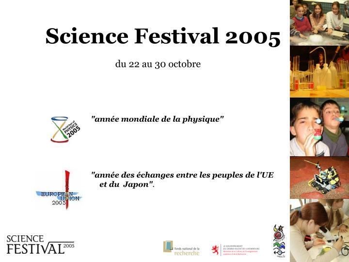 Science festival 2005 du 22 au 30 octobre