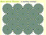 more optical illusions is anything rotating