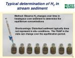 typical determination of h 2 in stream sediment