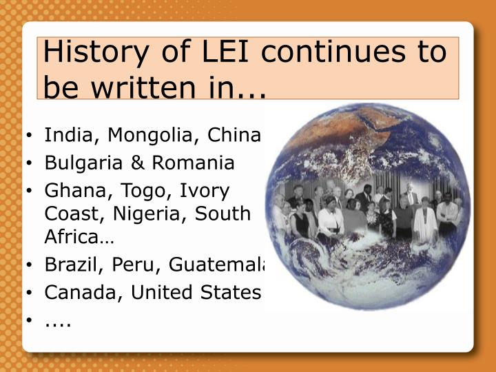 History of LEI continues to be written in...