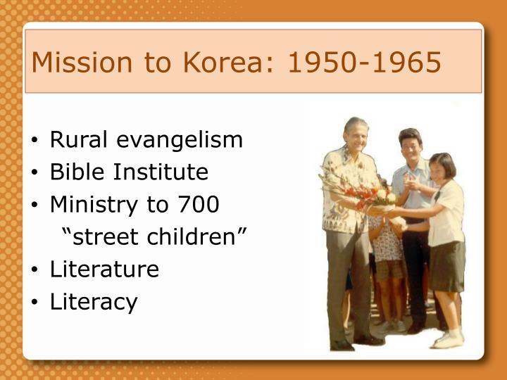 Mission to Korea: 1950-1965