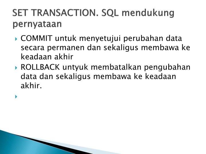 SET TRANSACTION. SQL