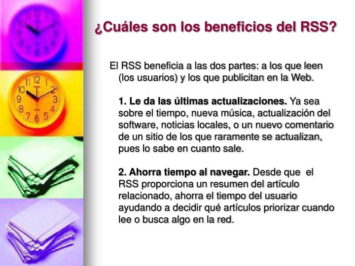 ¿Cuáles son los beneficios del RSS?
