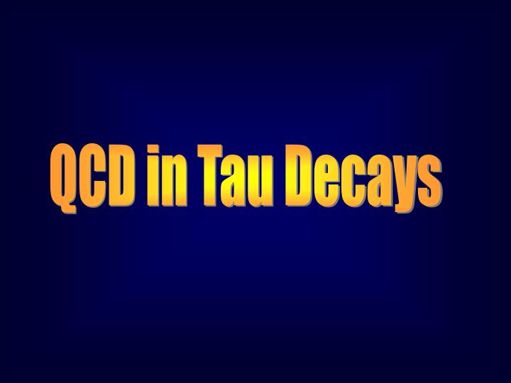QCD in Tau Decays