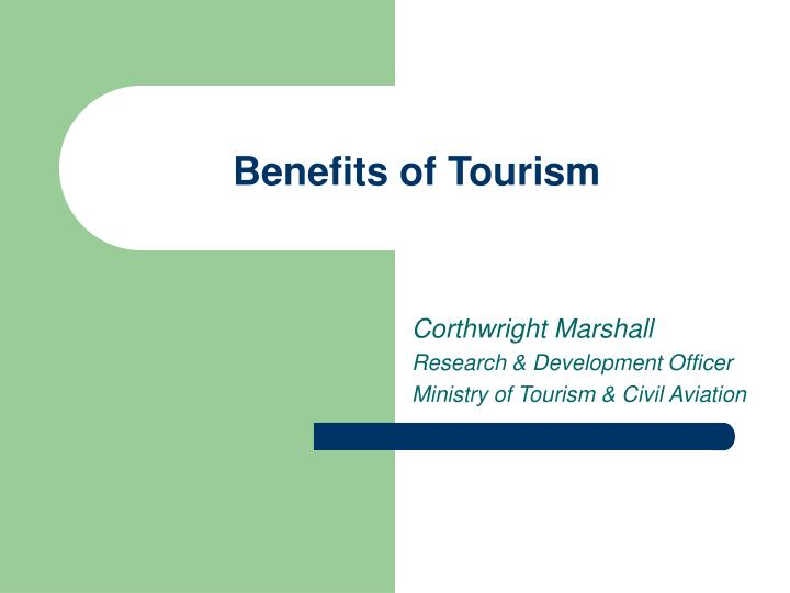 the benefit of green tourism in Before discussing the advantages and disadvantages of ecotourism,  benefits to local small business and people  to act more 'green' 4 a 'better' and 'greener' tourism as tourism is, and probably always will be, a huge industry within modern day living, ecological tourism can at the very least -- despite its negatives if mismanaged.