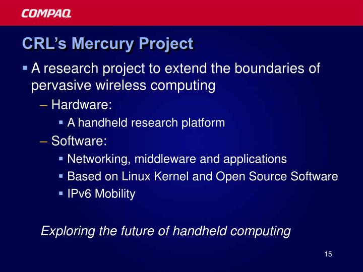 CRL's Mercury Project