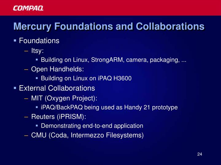 Mercury Foundations and Collaborations