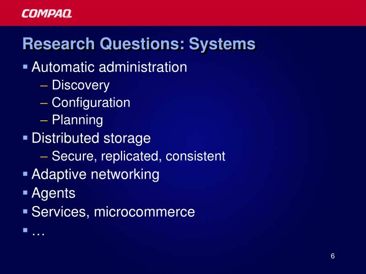 Research Questions: Systems