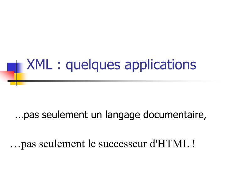 xml quelques applications n.