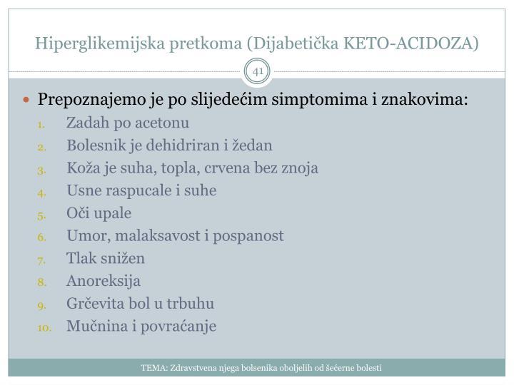 Hiperglikemijska pretkoma (Dijabetička KETO-ACIDOZA)