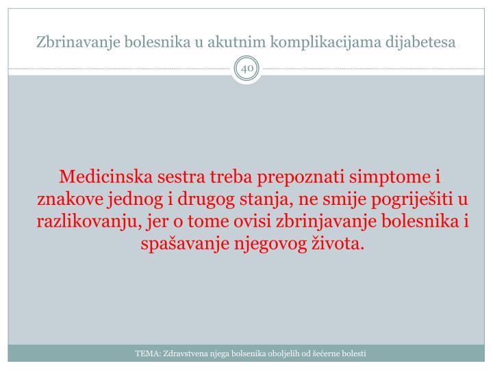 Zbrinavanje bolesnika u akutnim komplikacijama dijabetesa