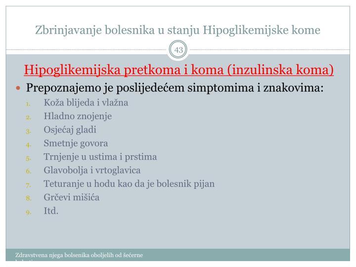 Zbrinjavanje bolesnika u stanju Hipoglikemijske kome