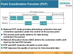 point coordination function pcf