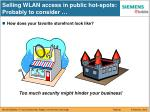 selling wlan access in public hot spots probably to consider