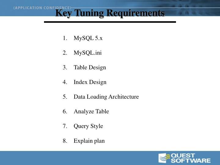 Key Tuning Requirements