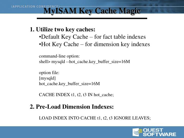 MyISAM Key Cache Magic