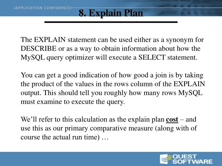 8. Explain Plan