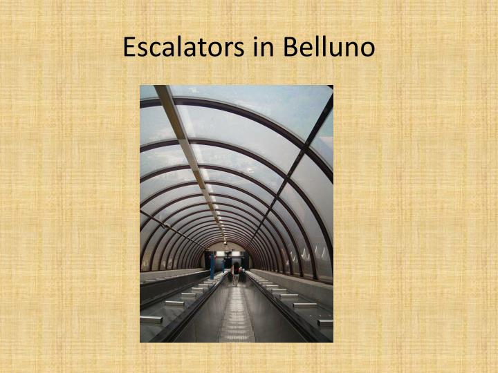 Escalators in Belluno
