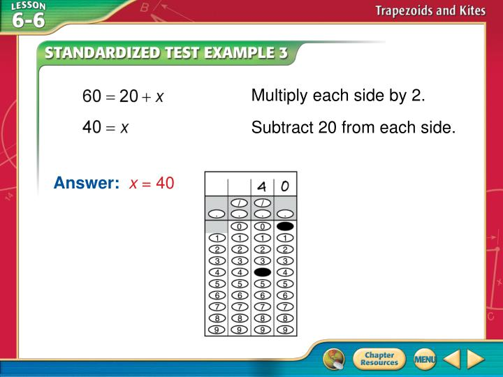 Multiply each side by 2.
