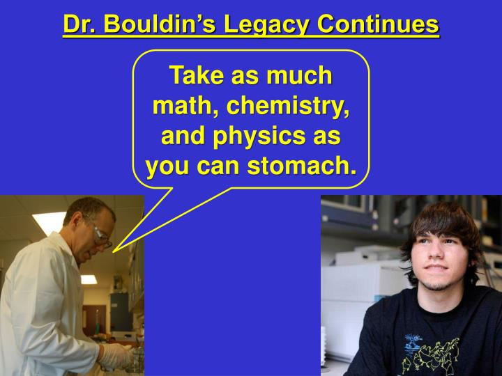 Dr. Bouldin's Legacy Continues