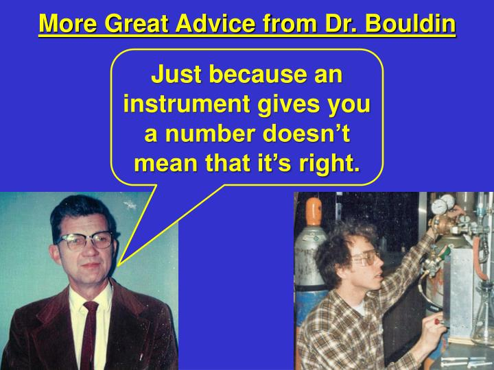 More Great Advice from Dr. Bouldin