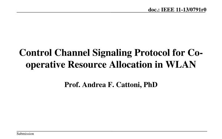 control channel signaling protocol for co operative resource allocation in wlan n.