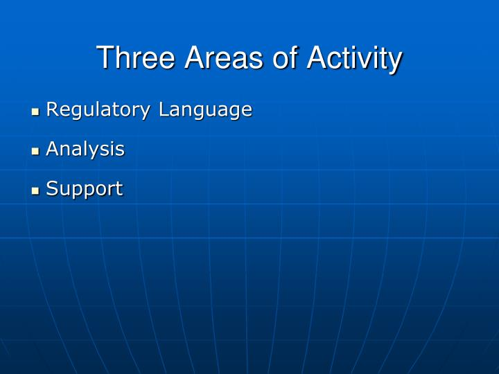 Three areas of activity