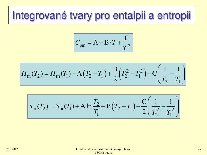 Integrované tvary pro entalpii a entropii